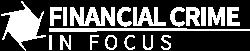 Financial Crime In Focus